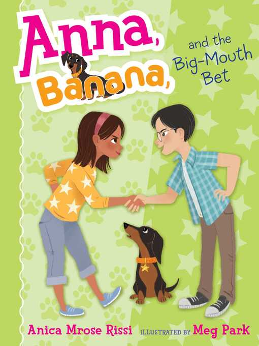 Title details for Anna, Banana, and the Big-Mouth Bet by Anica Mrose Rissi - Wait list