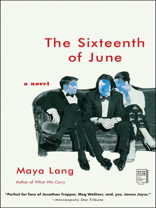 Title details for The Sixteenth of June by Maya Lang - Wait list