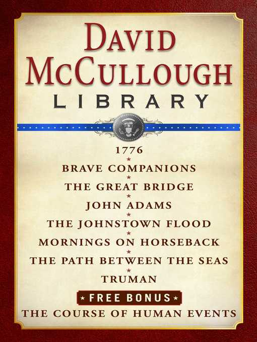 Title details for David McCullough Library E-book Box Set by David McCullough - Wait list