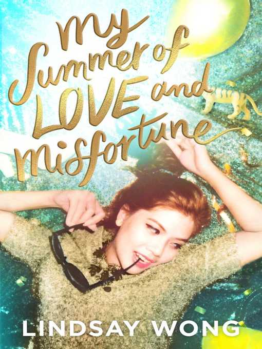 Title details for My Summer of Love and Misfortune by Lindsay Wong - Available