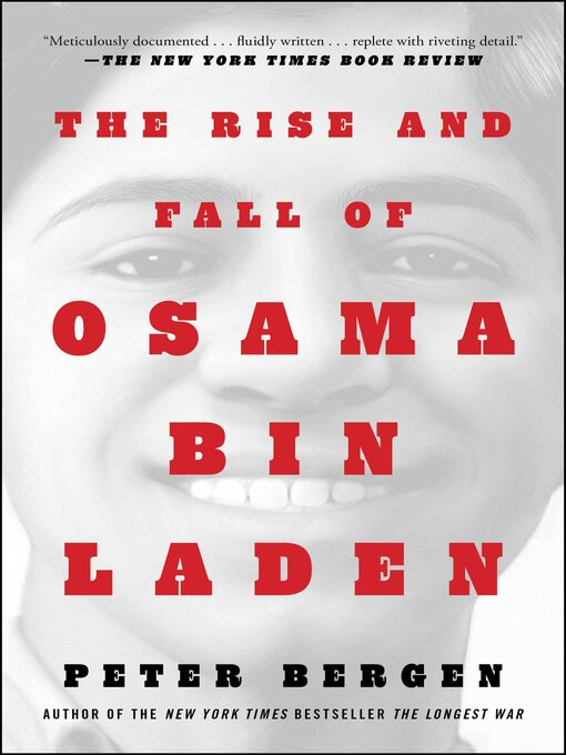 Title details for The Rise and Fall of Osama bin Laden by Peter L. Bergen - Wait list