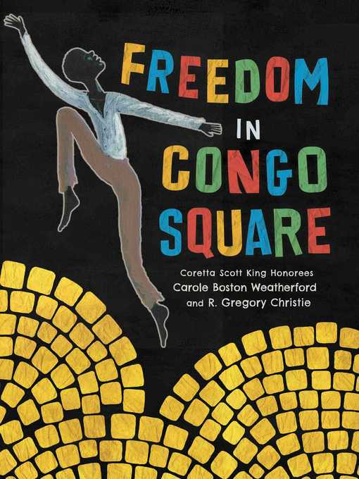 Title details for Freedom in Congo Square by Carole Boston Weatherford - Wait list