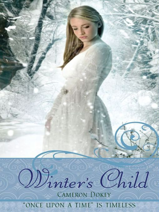Title details for Winter's Child by Cameron Dokey - Wait list