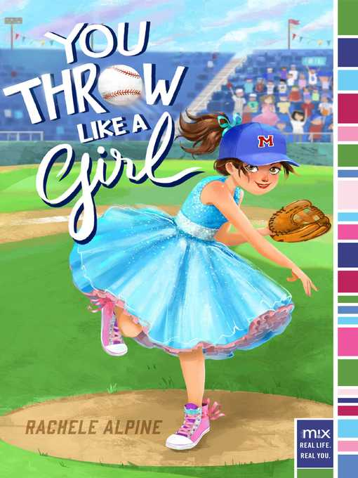 Title details for You Throw Like a Girl by Rachele Alpine - Wait list