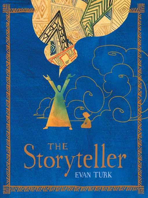 Title details for The Storyteller by Evan Turk - Wait list