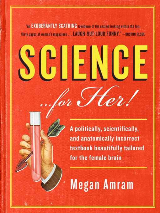 Title details for Science...for Her! by Megan Amram - Available