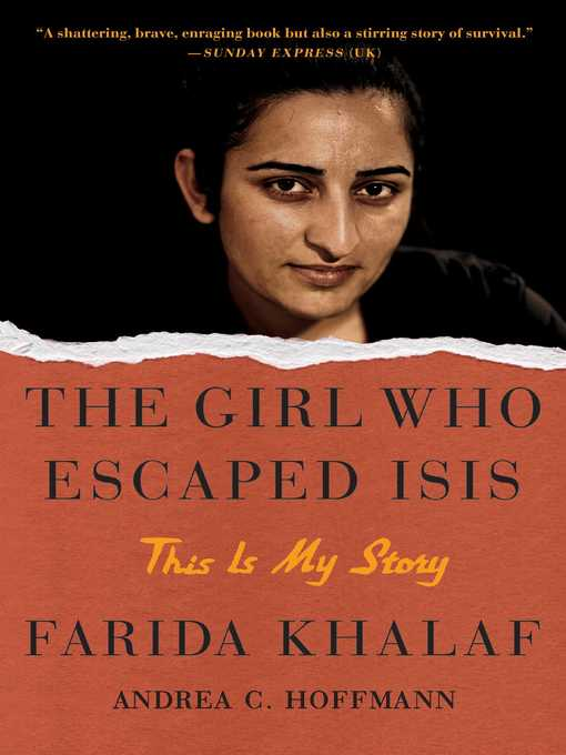 Title details for The Girl Who Escaped ISIS by Farida Khalaf - Wait list