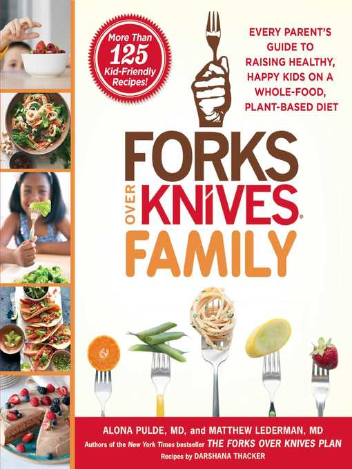 Title details for Forks Over Knives Family by Alona Pulde - Wait list