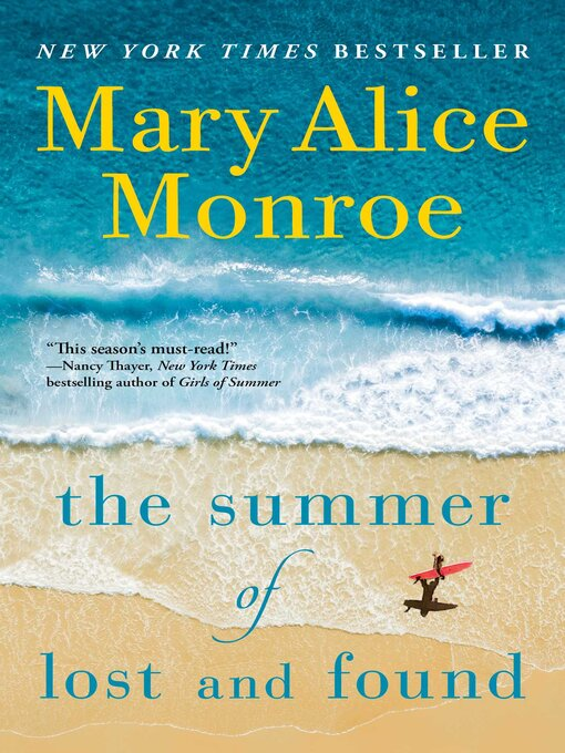 Title details for The Summer of Lost and Found by Mary Alice Monroe - Available
