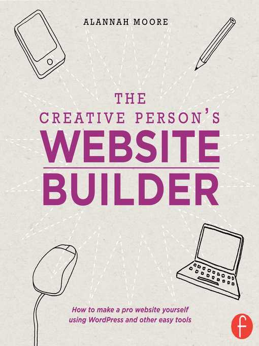 Title details for The Creative Person's Website Builder by Alannah Moore - Available