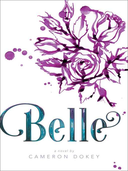 Title details for Belle by Cameron Dokey - Wait list