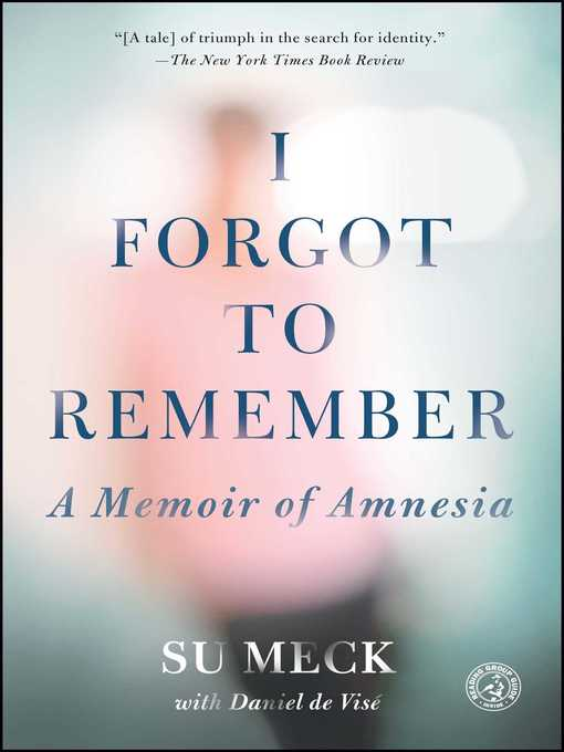 Title details for I Forgot to Remember by Su Meck - Available
