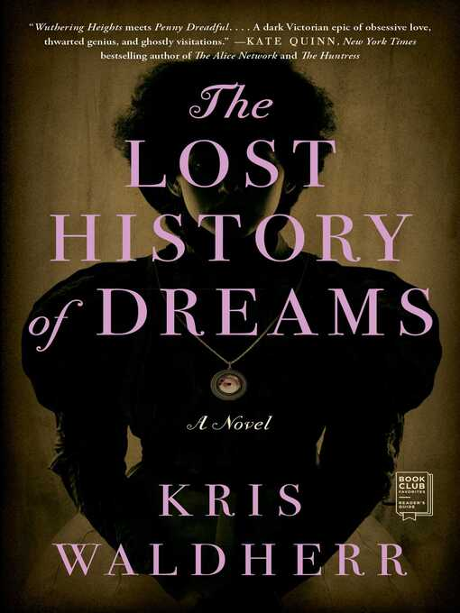 Title details for The Lost History of Dreams by Kris Waldherr - Available