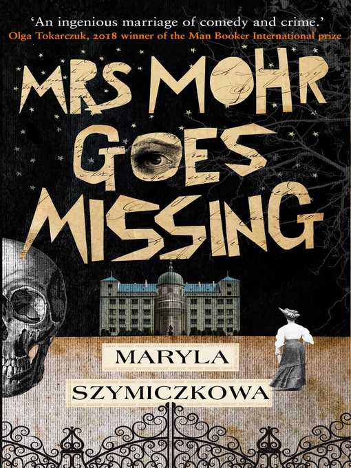 Title details for Mrs Mohr Goes Missing by Maryla Szymiczkowa - Available