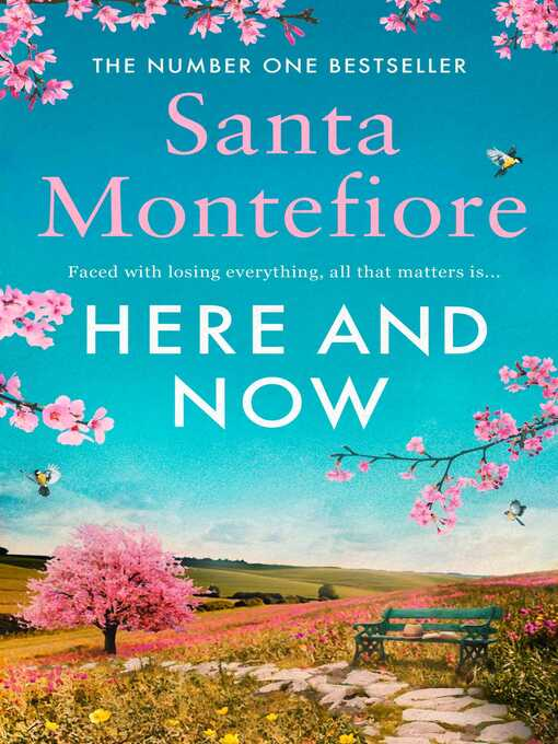Title details for Here and Now by Santa Montefiore - Available