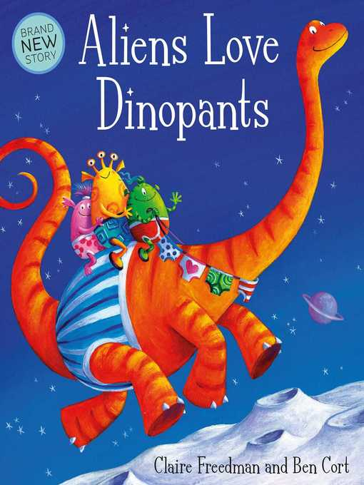 Title details for Aliens Love Dinopants by Claire Freedman - Wait list