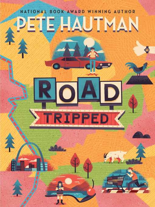 Title details for Road Tripped by Pete Hautman - Available