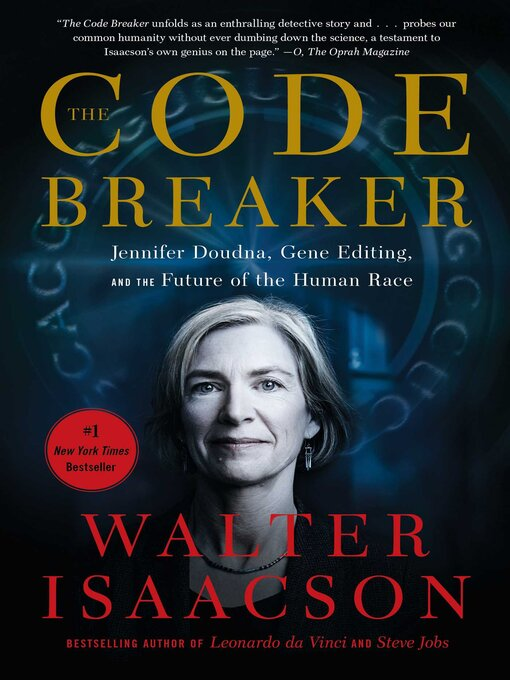 Title details for The Code Breaker by Walter Isaacson - Available