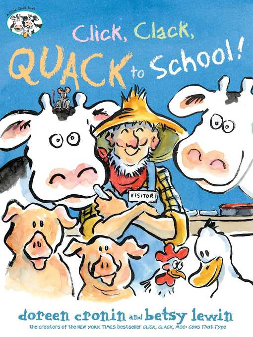Title details for Click, Clack, Quack to School! by Doreen Cronin - Available