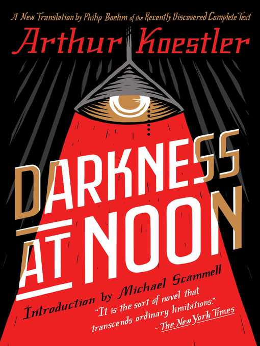 an analysis of rubashovs actions in darkness at noon by arthur koestler The limits of ideology: koestler's darkness at noon tions of the protagonist of arthur koestler's novel of the soviet purge trials of his actions.