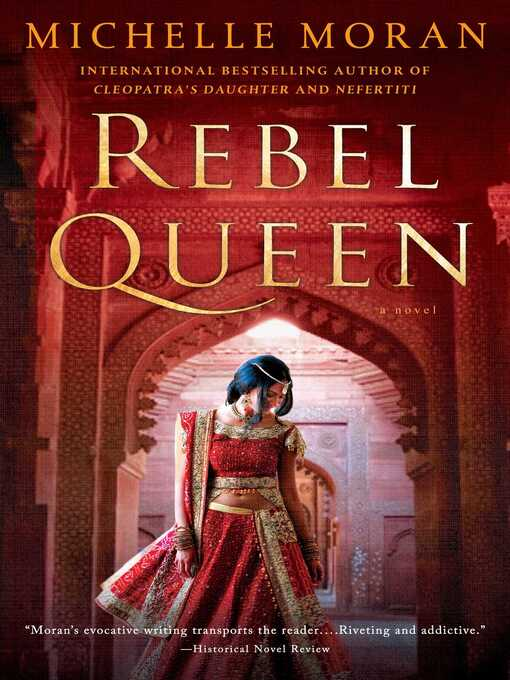 Title details for Rebel Queen by Michelle Moran - Available