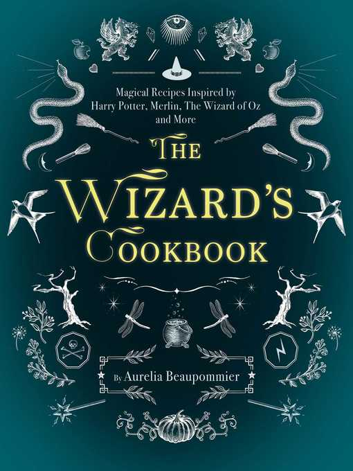 Title details for The Wizard's Cookbook by Aurélia Beaupommier - Available