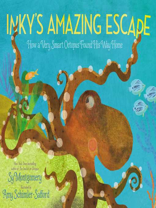 Title details for Inky's Amazing Escape by Sy Montgomery - Available
