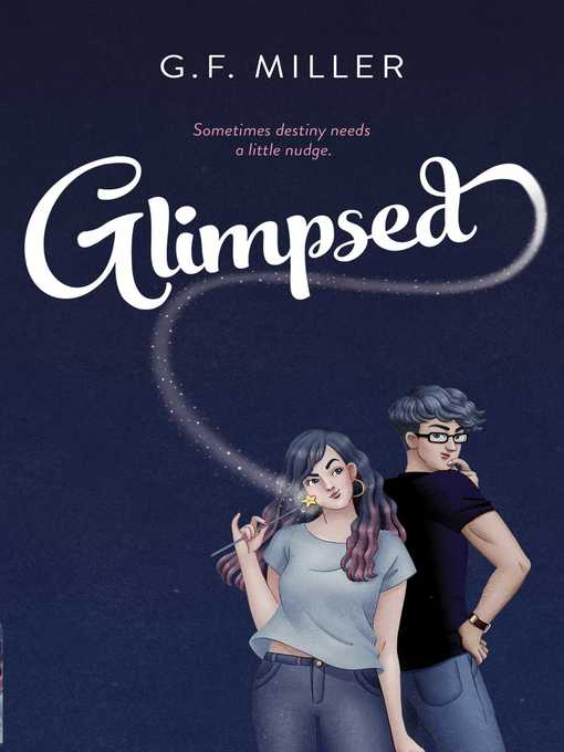 Title details for Glimpsed by G.F. Miller - Available