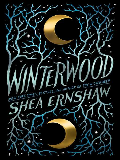 Title details for Winterwood by Shea Ernshaw - Available