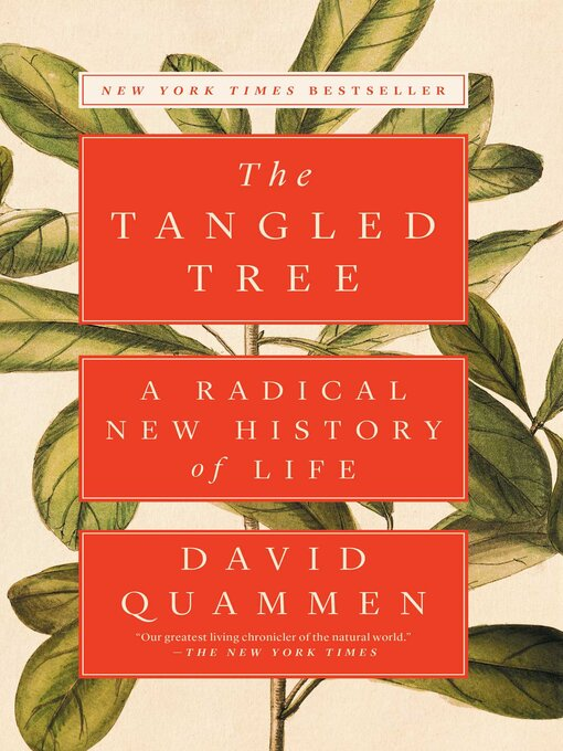 Title details for The Tangled Tree by David Quammen - Wait list