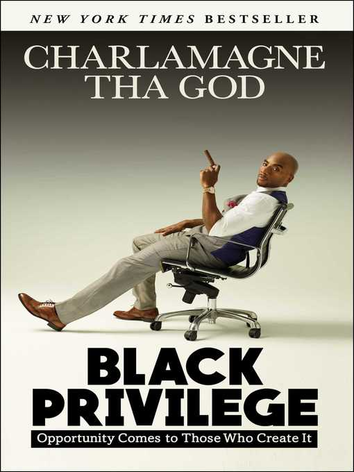 Title details for Black Privilege by Charlamagne Tha God - Wait list