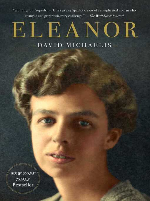 Title details for Eleanor by David Michaelis - Available