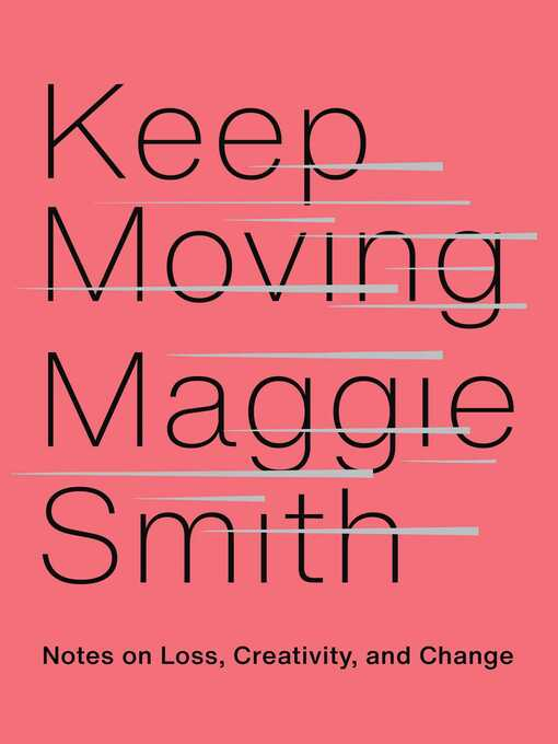 Title details for Keep Moving by Maggie Smith - Available