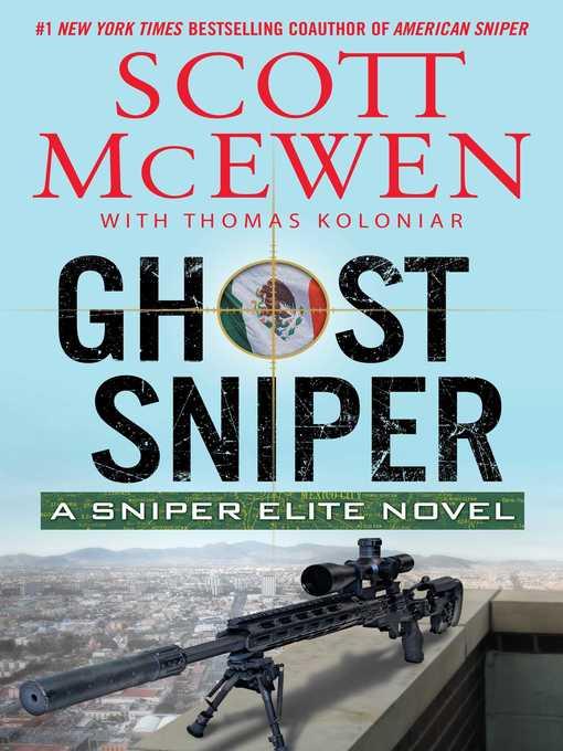 Title details for Ghost Sniper by Scott McEwen - Wait list