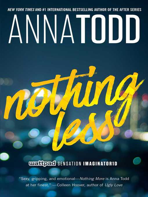 Title details for Nothing Less by Anna Todd - Available