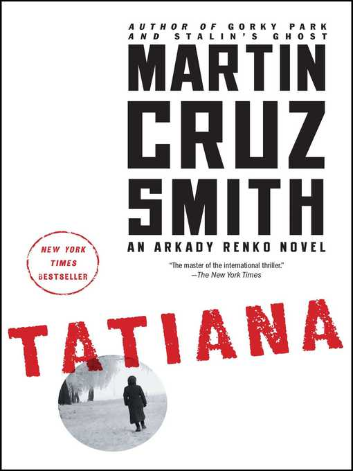 Title details for Tatiana by Martin Cruz Smith - Available