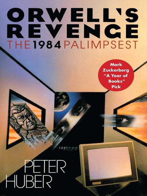 Orwell's Revenge The 1984 Palimpsest