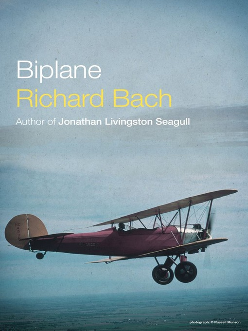 Title details for Biplane by Richard Bach - Wait list
