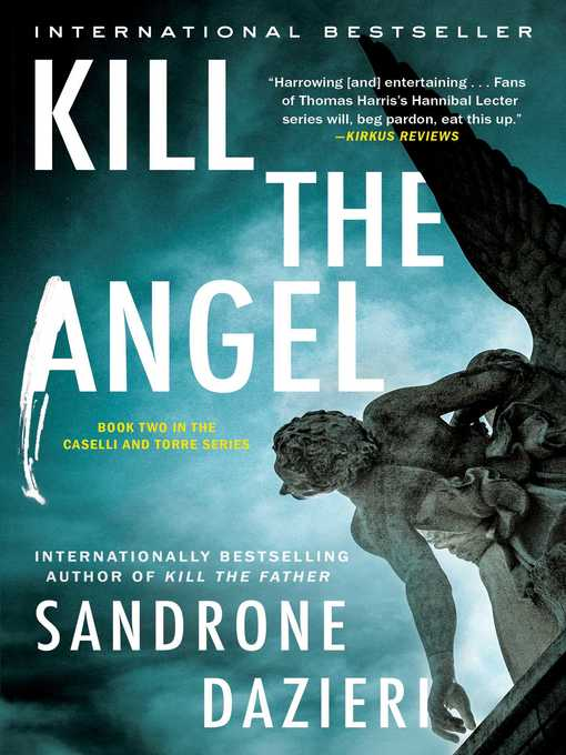 Title details for Kill the Angel by Sandrone Dazieri - Wait list