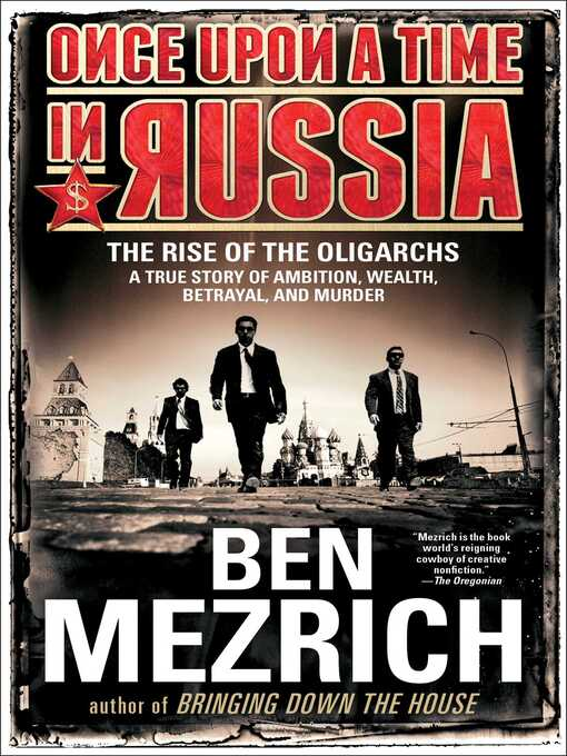 Title details for Once Upon a Time in Russia by Ben Mezrich - Available