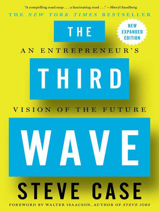 Title details for The Third Wave by Steve Case - Wait list