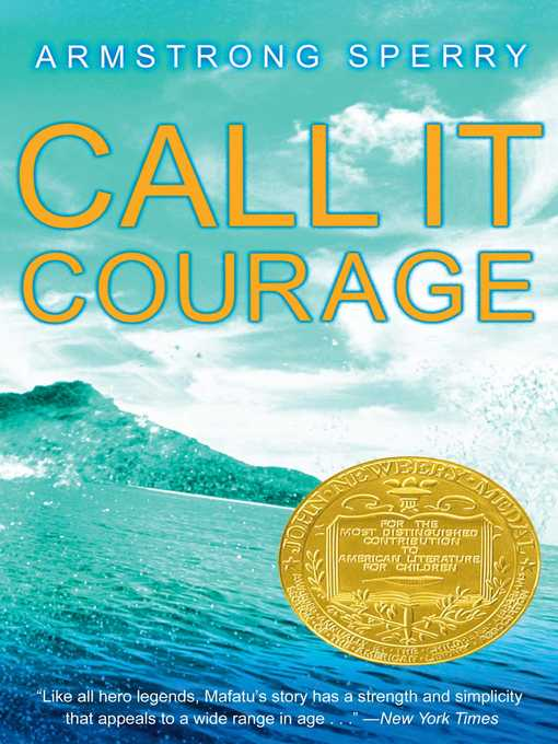 Title details for Call It Courage by Armstrong Sperry - Wait list