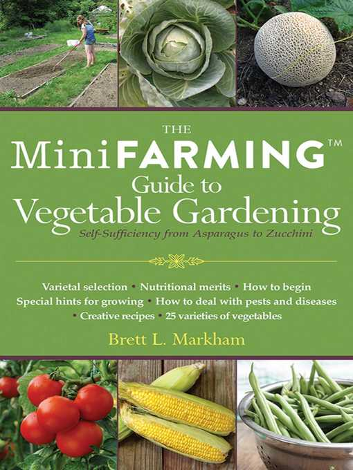 Title details for Mini Farming Guide to Vegetable Gardening by Brett L. Markham - Wait list