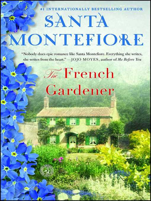 Title details for The French Gardener by Santa Montefiore - Wait list