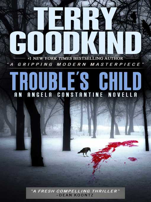 Title details for Trouble's Child by Terry Goodkind - Available