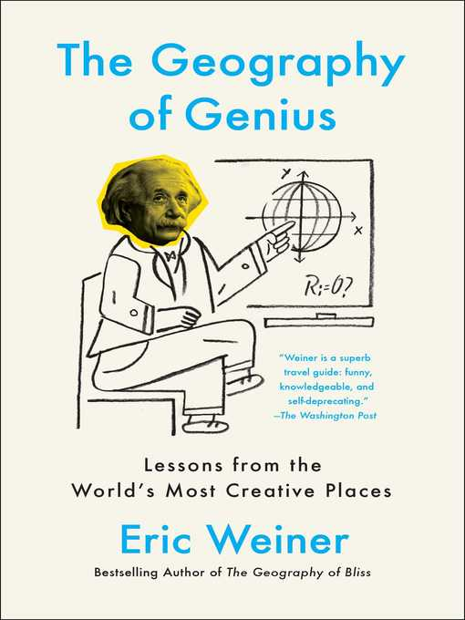 Title details for The Geography of Genius by Eric Weiner - Wait list