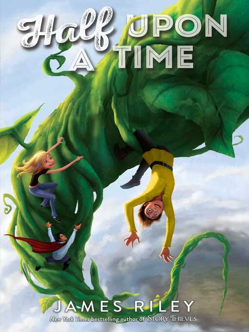 Title details for Half Upon a Time by James Riley - Wait list