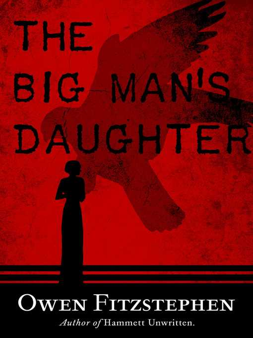 Title details for The Big Man's Daughter by Owen Fitzstephen - Available