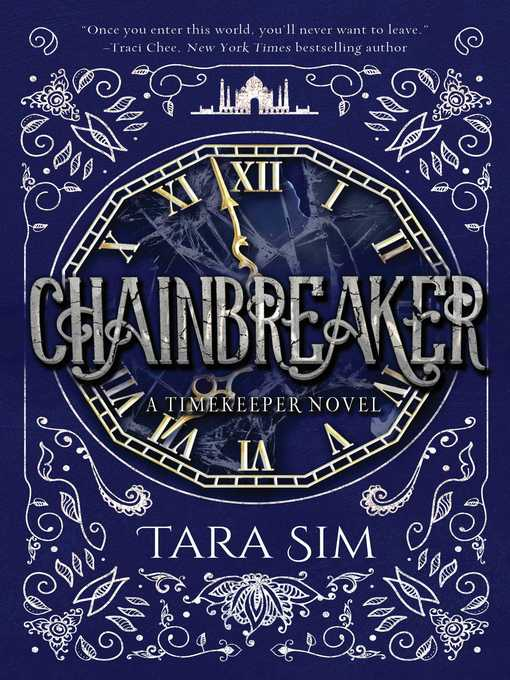 Title details for Chainbreaker by Tara Sim - Available