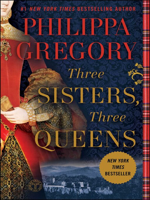Title details for Three Sisters, Three Queens by Philippa Gregory - Available